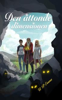 """""""Den åttonde dimensionen"""", en fantasy som når oanade djup av U P Enna"""