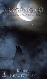 """""""Årsgångare - på spaning efter framtiden"""", en  roman  inspireras av nordiska väsen som har fallit i glömskan, av skräck och de gamlas rädsla för julnattens fasor."""