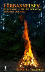"""""""Förbannelsen"""", en berättelse om Gud och Satan, trolltro och magi i 1600-talets Sverige."""