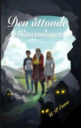 """""""Den åttonde dimensionen"""", en fantasy med oanade djup, av U P Enna."""