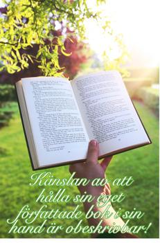 Förverkliga din dröm. Ge ut din egen bok.
