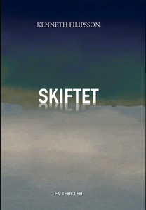 """Skiftet"" av Kenneth Filipsson."