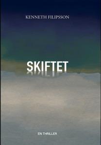 """Skiftet"" av Kenneth Filipsson."