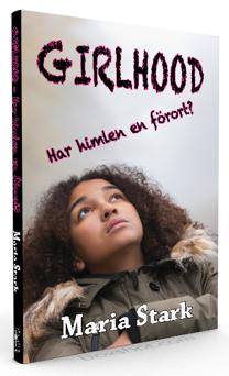 """""""Girlhood - Har himlen en förort?"""" av Maria Stark"""