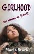 Girlhood - Har himlen en förort, av Maria Stark - Stark, Maria - Girlhood- kartonnage