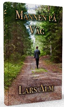 """""""Mannen på väg"""" av Lars Alm"""