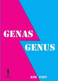 """""""Genas Genus"""" av Kim Fast. En humoristisk roman om könsroller med en allvarlig underton.  Möt Gena och Älsklingsgubben, följ deras äventyr och kom på andara tankar.."""