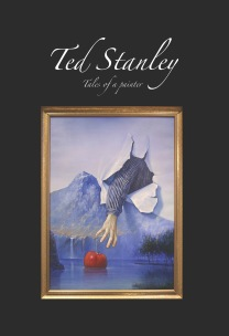 """Ted Stanley - Tales of a painter"""