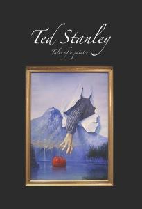 """""""Ted Stanley - Tales of a painter"""", av Ted Stanley.  Följ med på en förtrollande vernissage i bokform."""