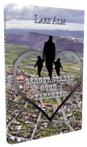 """""""Berget, staden och kärleken"""", av Lars Alm"""