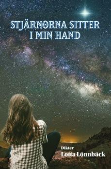 Stjärnorna sitter i min hand, av Lotta Lönnbäck -