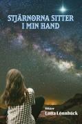 Stjärnorna sitter i min hand, av Lotta Lönnbäck