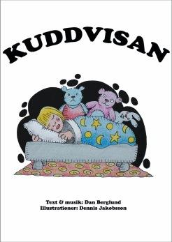 Kuddvisan, av Dan Berglund & Dennis Jakobsson -