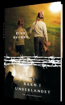 """""""Vi barn i Underlandet"""", av Ellen Kellman."""