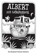 Albert och sjörövarna, av Dan Berglund och Dennis Jakobsson