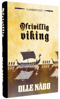 """""""Ofrivillig viking"""", av Olle Nåbo"""