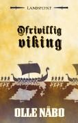 Ofrivillig viking, av Olle Nåbo