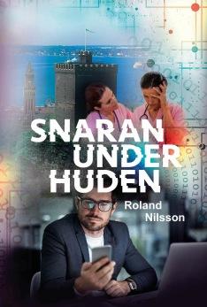 Snaran under huden, av Roland Nilsson