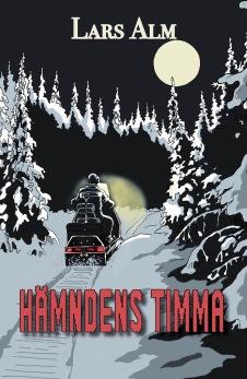 Hämndens timma, av Lars Alm -