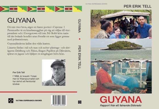 Fram- och baksida, eller rättare sagt bak- och framsida på den nya boken GUYANA.