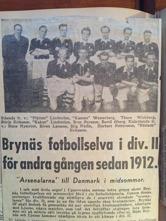 Bror Persson och Thure Wickberg i samma Brynäs lag. Lagbilden från 1940 talet då Brynäs gick upp för andra gången i Div II sedan 1912.