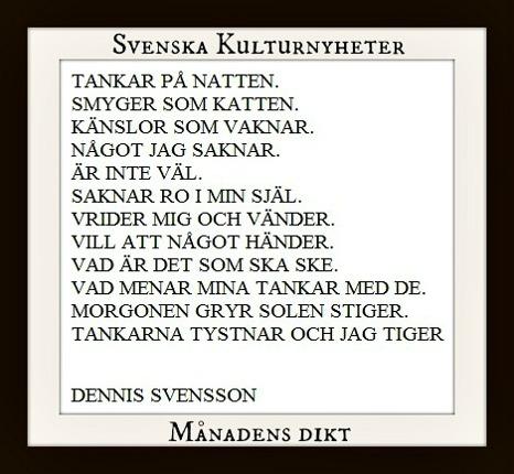 Månadens dikt har Dennis Svensson skrivit. Grattis! :)