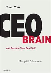 Utveckla CEO-hjärnan och bli ditt bästa själv