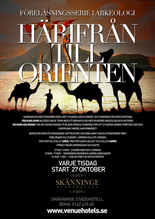 Föredrag Skänninge - Härifrån till Orienten. Poster: Josip Mustapic