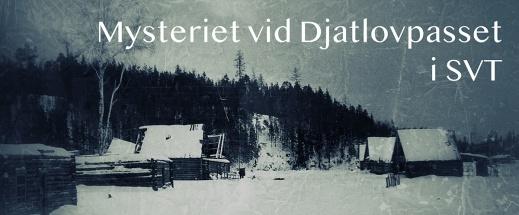 Mysteriet vid Djatlovpasset i SVT
