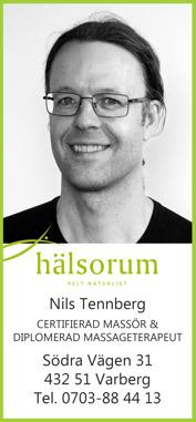 Massage Varberg – Nils Tennberg, är certifierad massör & diplomerad massageterapeut och arbetar på Hälsorum i Varberg  Nils Tennberg Hälsorum i Varberg