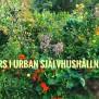 Intensivkurs i Urban Självhushållning