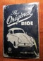 The Original RIDE METALLSKYLT 20x30cm  Folkvagn/Buss typ 2 VW VOLKSWAGEN