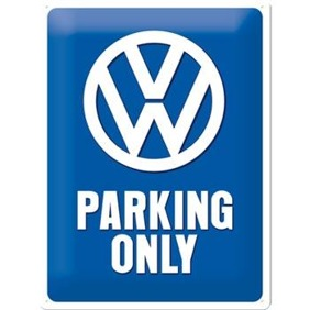 Stor VOLKSWAGEN PARKING ONLY METALLSKYLT 29x39,5cm Bubbla typ 1 typ 2 Golf Buss -