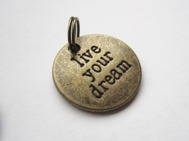 1st (bronsfärgat) live your dream hänge