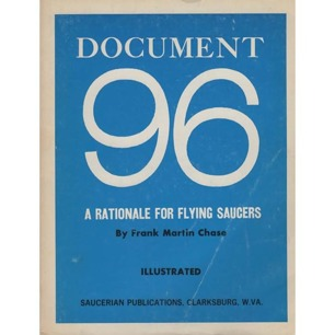 Chase, Frank Martin: Document 96. A rationale for flying saucers