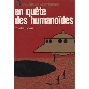 Bowen, Charles: En quête des humanoides (Pb)