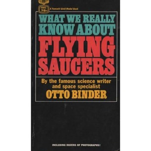 Binder, Otto: What we really know about flying saucers (Pb)