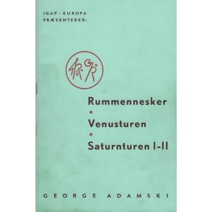 Adamski, George: Rummennesker - Venusturen - Saturnturen I-II