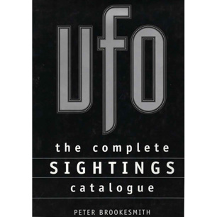 Brookesmith, Peter: UFO the complete sightings catalogue