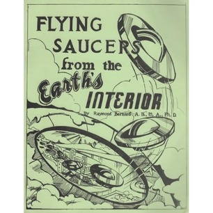 Bernard, Raymond: Flying saucers from the Earth's interior