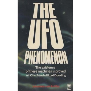 Buttlar von, Johannes: The UFO phenomenon - Good