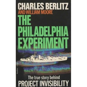 Berlitz, Charles & Moore, William: The Philadelphia experiment. Project Invisibility (Pb)