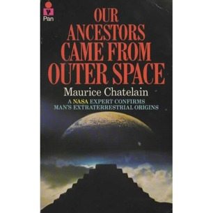 Chatelain, Maurice: Our ancestors came from outer space (Pb)