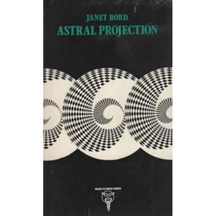 Bord, Janet: Astral projektion