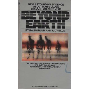Blum, Ralph & Judy: Beyond earth: Mans's contact with UFOs (Pb)