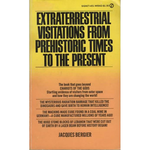 Bergier, Jacques: Extraterrestrial visitations from prehistoric times to the present