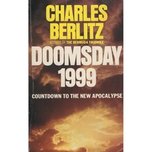 Berlitz, Charles with Valentine, J. Manson: Doomsday 1999 (Pb)