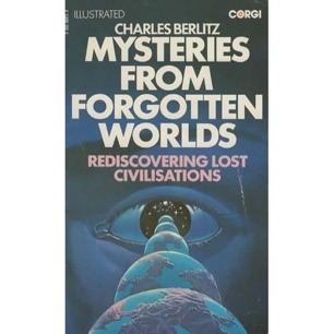 Berlitz, Charles with Valentine, J. Manson: Mysteries from forgotten worlds (Pb)
