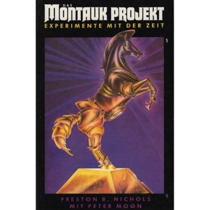 Nichols, Preston B. & Moon, Peter: The Montauk project. Experiments in time
