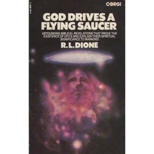 Dione, R. L.: God drives a flying saucer (Pb)